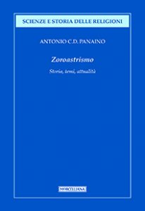 Copertina di 'Zoroastrismo. Storia, temi, attualità'