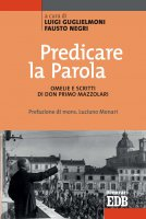 Predicare la parola - Luigi Guglielmoni, Fausto Negri