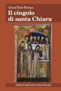 Copertina di 'Il cingolo di Santa Chiara'