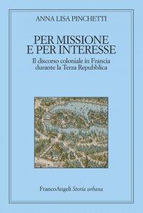 Copertina di 'Per missione e per interesse'