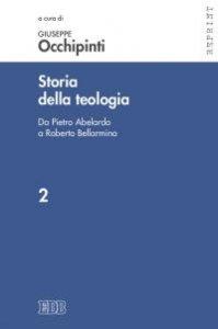 Copertina di 'Storia della teologia vol.2'