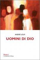 Uomini di Dio - André Louf
