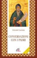 Conversazione con i Padri - Giovanni Cassiano