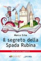 Il segreto della spada rubina - Erba Marco