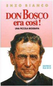 Copertina di 'Don Bosco era così!'