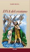 DNA del cristiano - Dario Rezza