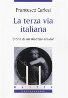 La terza via italiana - Francesco Carlesi