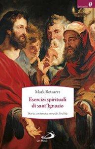 Copertina di 'Gli esercizi spirituali di sant'Ignazio'