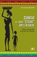 "Zongo e suoi ""strani"" amici bianchi - Jean Jacques Minkandé"