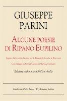 Alcune poesie di Ripano Eupilino. Edizione critica - Giuseppe Parini