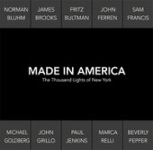 Made in America. The thousand lights of New York. Catalogo della mostra (Prato, 18 novembre 2017-27 gennaio 2018). Ediz. italiana e inglese - Buscaroli Beatrice