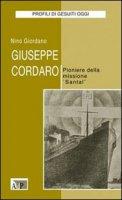 Giuseppe Cordaro. Pioniere della missione «Santal» - Giordano Nino