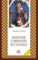 Domande e risposte sui Vangeli - Eusebio di Cesarea