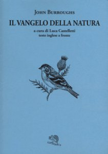 Copertina di 'Il vangelo della natura. Testo inglese a fronte'