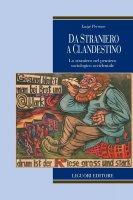 Da straniero a clandestino - Luigi Perrone