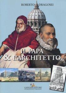 Copertina di 'Il papa & l'architetto'