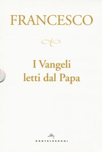 Copertina di 'I Vangeli letti dal Papa'