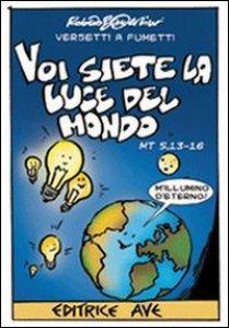 Copertina di 'Voi siete la luce del mondo Mt 5,13-16'
