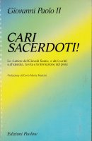Cari sacerdoti - Giovanni Paolo II
