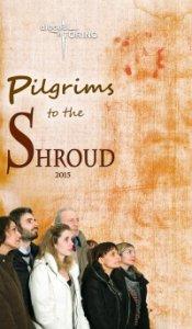 Copertina di 'Pilgrims to the Shroud 2015.'
