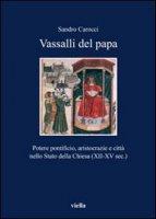 Vassalli del papa - Carocci Sandro