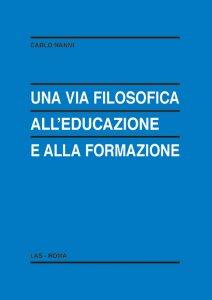 Copertina di 'Una via filosofica all'educazione e alla formazione'