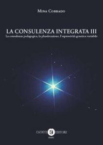 Copertina di 'La consulenza integrata'