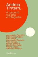 9 racconti tra arte e fotografia - Tinterri Andrea