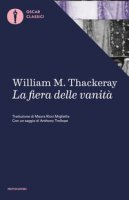 La fiera delle vanità - Thackeray William Makepeace