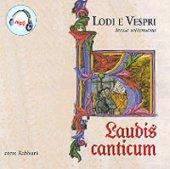 Laudis Canticum. III settimana - Gervais Christiane