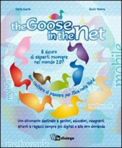Copertina di 'The goose in the net'