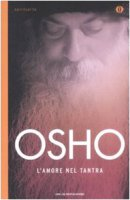 L'amore nel Tantra - Osho