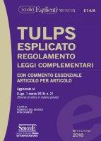 TULPS Esplicato Regolamento Leggi complementari (Editio minor) - Federico del Giudice, Rita Chiaiese