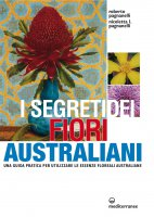 I segreti dei fiori australiani - Roberto Pagnanelli, Nicoletta L. Pagnanelli