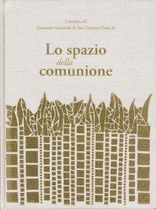 Copertina di 'Lo spazio della comunione'