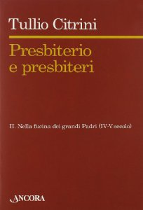 Copertina di 'Presbiterio e presbiteri - Vol.2'