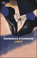 Lacci - Starnone Domenico