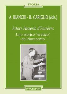 """Copertina di 'Ettore Passerini d'Entrèves. Uno storico """"eretico"""" del Novecento.'"""