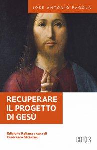 Copertina di 'Recuperare il progetto di Gesù'