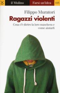 Copertina di 'Ragazzi violenti'