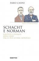 Schacht e Norman - Fabio Casini