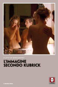 Copertina di 'L'immagine secondo Kubrick'