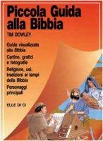 Piccola guida alla Bibbia - Dowley Tim, Scott Richard