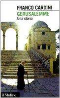 Gerusalemme - Cardini Franco