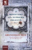 Il ministero della suprema felicità - Roy Arundhati