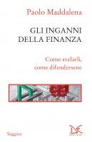 Gli inganni della finanza - Paolo Maddalena