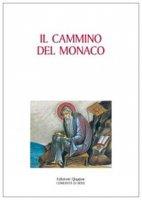 Il cammino del monaco - Luigi d'Ayala Valva