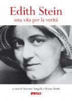 Edith Stein. Una vita per la verità.