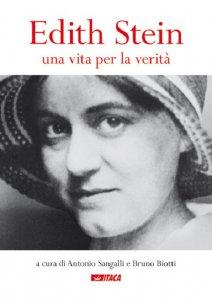 Copertina di 'Edith Stein. Una vita per la verità.'