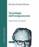 La tecnologia dell'insegnamento - Burrhus F. Skinner